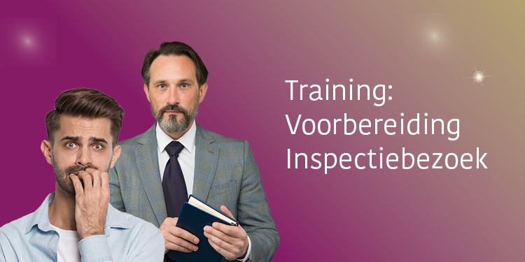 Training Voorbereiding inspectiebezoek
